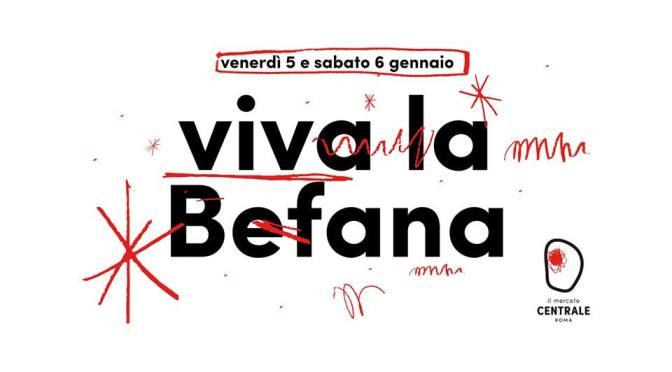 "5 e 6 gennaio 2018 ""Viva la Befana"" al Mercato Centrale"