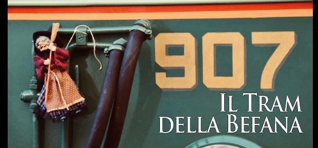 "6 gennaio 2018 ""907 – Il Tram della Befana"""
