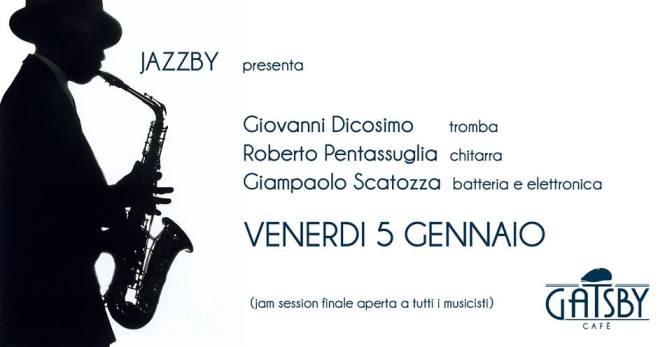 """5 gennaio 2018 """"Jazzby – Improvvisazione jazz su standard classici"""" al Gatsby Cafè"""