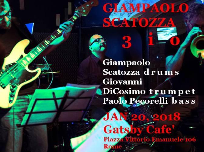 """20 gennaio 2018 """"Giampaolo Scatozza – 3io"""" al Gatsby Cafè"""