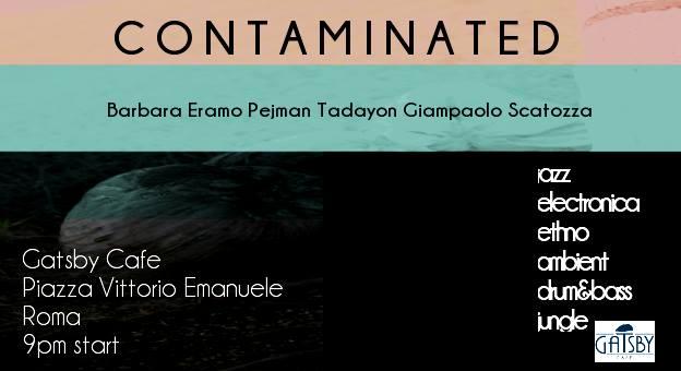 "2 febbraio 2018 ""Contaminated"" al Gatsby Cafè"