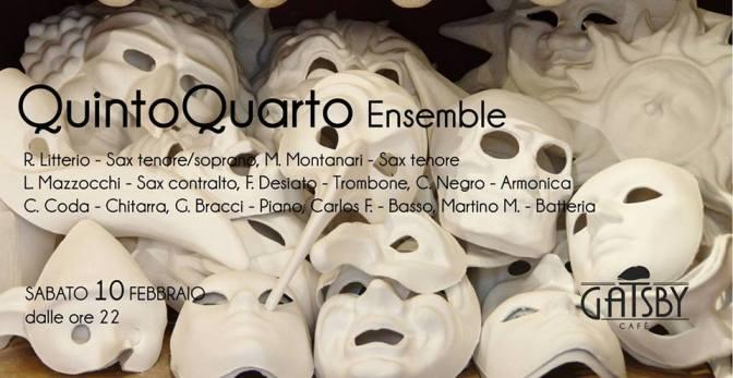 """10 febbraio 2018 """"Il 5° 4° – Jazz Ensamble, improvvisazione su standard classici"""" al Gatsby Cafè"""