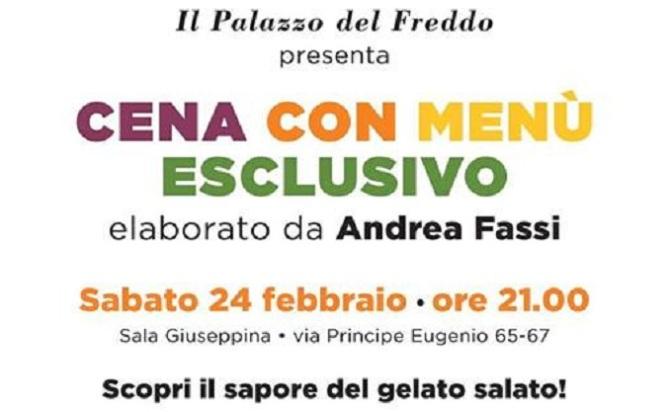 """24 febbraio 2018 """"Cena con menu esclusivo"""" presso il Palazzo del Freddo Fassi"""