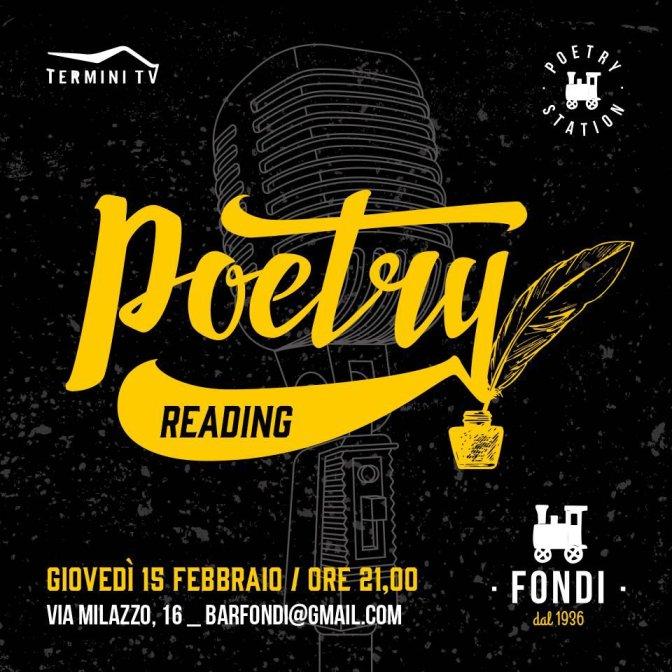"""15 febbraio 2018 """"Reading Poetico"""" presso il Caffè Fondi"""