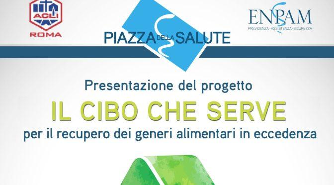 """5 febbraio 2018 Presentazione del progetto """"Il cibo che serve"""" presso la sede Enpam a Piazza Vittorio"""