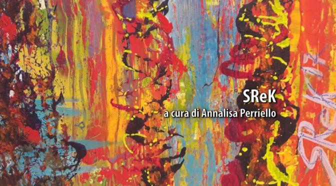 """9 – 15 marzo """"SRek"""" allo Studio Medina Arte"""