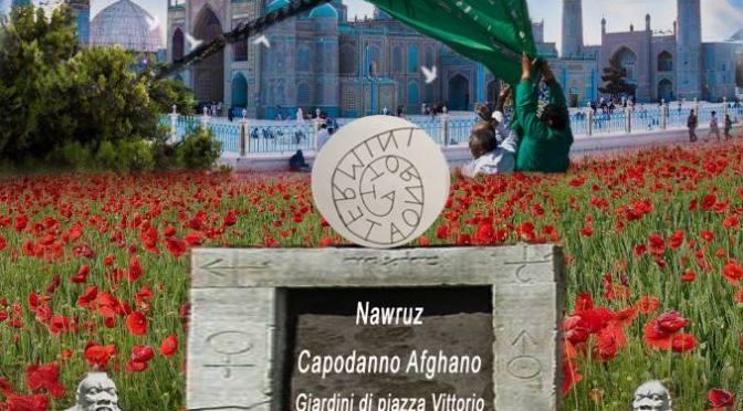 21 marzo 2018 Nawruz – Capodanno Afgano nel Giardino di Piazza Vittorio