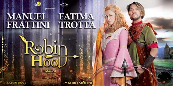 """13 – 25 marzo 2018 """"Robin Hood"""" al Teatro Brancaccio"""