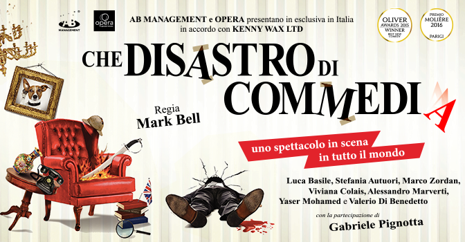 """5 – 8 aprile 2018 """"Che disastro di commedia"""" al Teatro Brancaccio"""