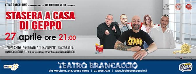 """27 aprile 2018 """"Stasera a casa di Geppo"""" al teatro Brancaccio"""