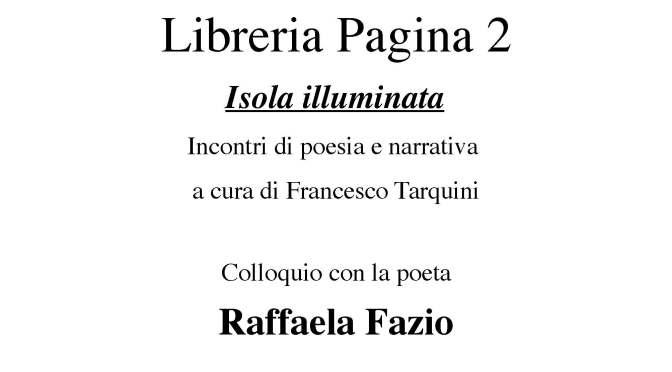 """14 aprile 2018 """"Isola illuminata"""" incontri di poesia e narrativa presso la Libreria Pagina 2"""