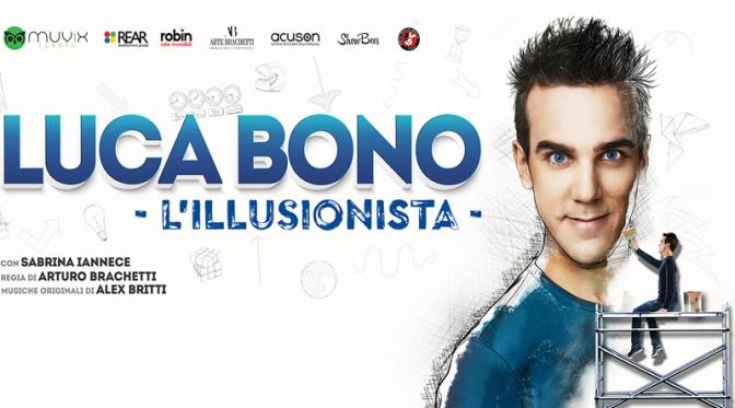 """16 aprile 2018 """"Luca Bono – l'illusionista"""" al Teatro Jovinelli"""