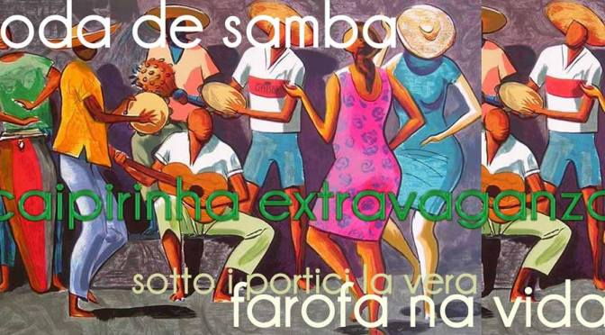 """22 giugno 2018 """"Samba de Mesa, Farofa na Vida – Caipirinhas"""" al Gatsby Cafè"""