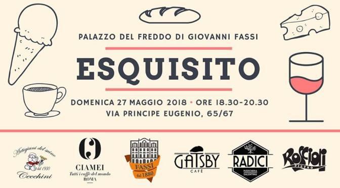 """27 maggio 2018 """"Esquisito"""" e """"Premiazione di Storie Esquiline"""" al Palazzo del Freddo – Fassi"""