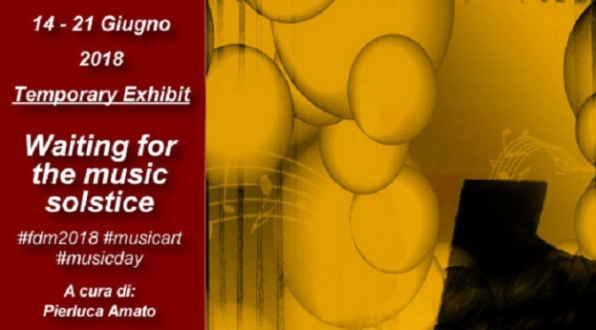"14 – 21 giugno 2018 ""Waiting for the music solstice"" allo Studio Medina"