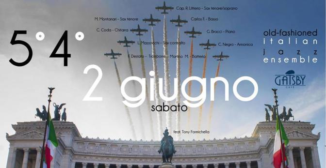 """2 giugno 2018 """"Tango Fog"""" e """"5°4°, improvvisazione su standard classici – jazz ensemble"""" al Gatsby Cafè"""
