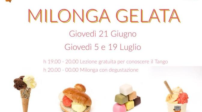 """5 luglio 2018 """"Milonga Gelata"""" al Palazzo del Freddo – Fassi"""