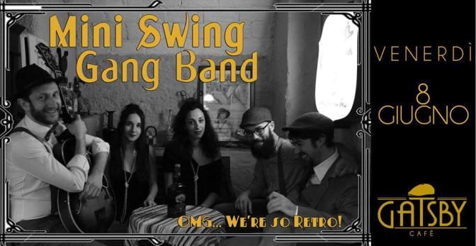 "8 giugno 2018 ""Mini Swing Gang Band – Swing some Ragtime&Jive"" al Gatsby Cafè"