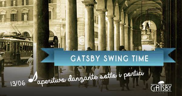 "20 giugno 2018 ""Gatsby Swing Time"" al Gatsby Cafè"