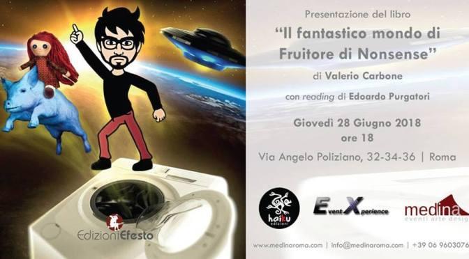 """28 giugno 2018 Presentazione del libro """"Il fantastico mondo di Fruitore di Nonsense"""" allo Studio Medina"""