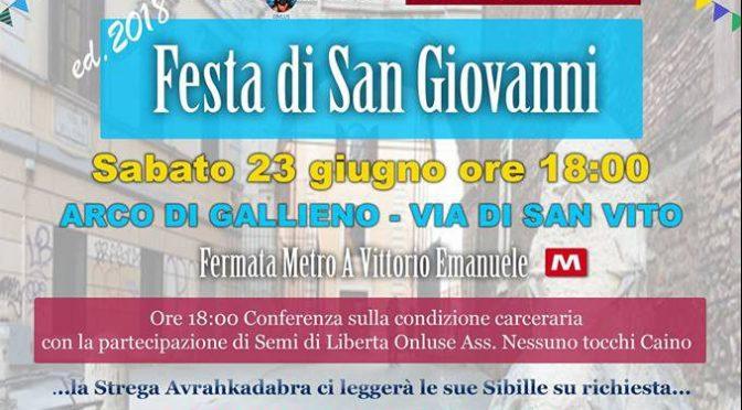 """23 giugno 2018 """"Festa di San Giovanni"""" Arco di Gallieno – Via di San Vito"""