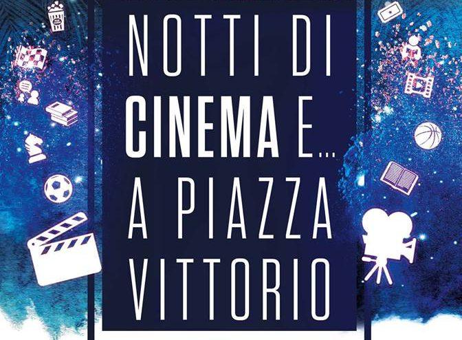 """Il programma fino al 31 luglio 2018 a """"Notti di cinema e.."""" a Piazza Vittorio"""