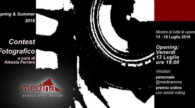 """13 – 19 luglio 2018 Contest Fotografico """"Premio Medina Sezione Fotografia"""" allo Studio Medina"""