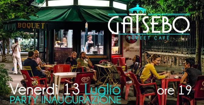 """13 luglio 2018 Party inaugurazione di """"Gatsebo – Street Cafè"""" a Piazza Vittorio"""