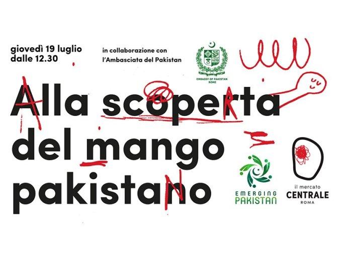 """19 luglio 2018 """"Alla scoperta del mango pakistano"""" al Mercato Centrale"""