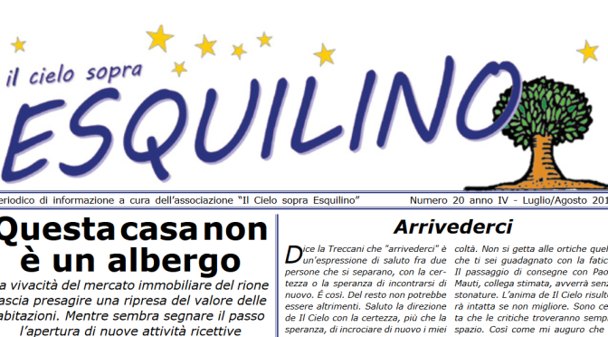 """E' uscito """"Il Cielo sopra Esquilino"""" numero 20 Luglio/Agosto 2018"""