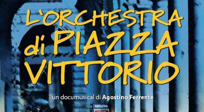 """8 luglio 2018 """"L'Orchestra di Piazza Vittorio"""" film di Agostino Ferente all'Apollo 11"""