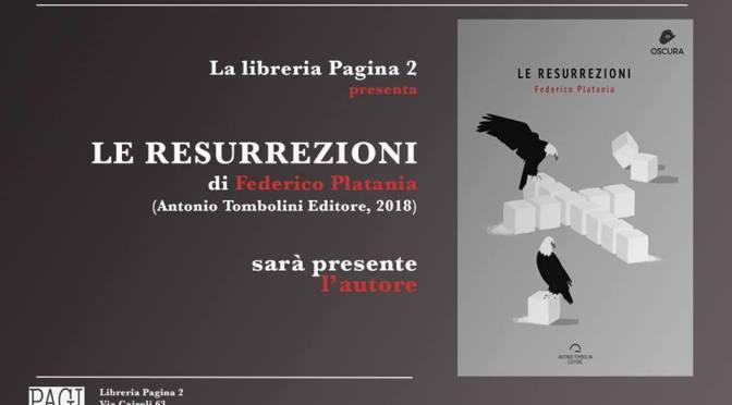 """29 settembre 2018 – Presentazione del libro """"Le Resurrezioni"""" presso la Libreria Pagina 2"""