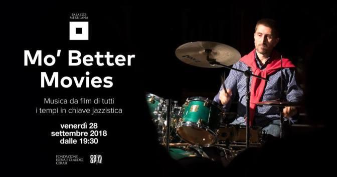 "28 settembre 2018 ""Mo' Better Movies"" al Palazzo Merulana"
