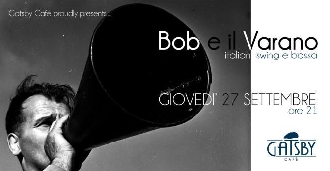 """27 settembre 2018 """"Italian style Swing & Bossa, con megafono e kazoo"""" al Gatsby Cafè"""