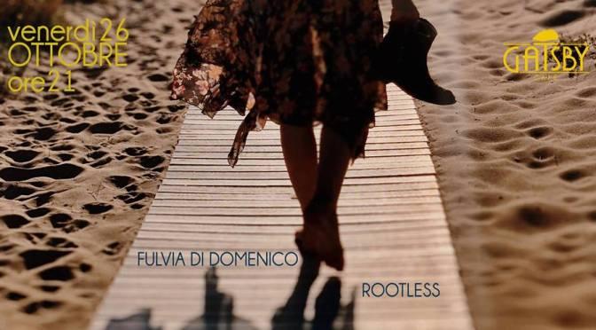 "26 ottobre 2018 ""Fulvia Di Domenico – Rootless – AfroCuban Jazz"" al Gatsby Cafè"