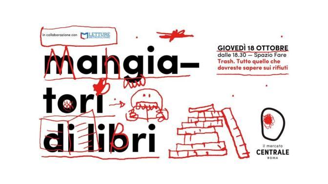 """18 ottobre 2018 """"Mangiatori di libri"""" al Mercato Centrale"""