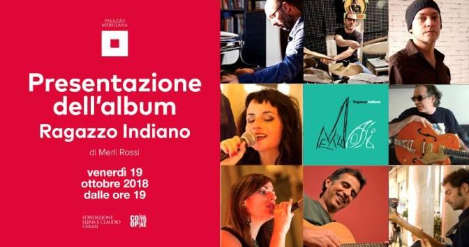 """19 ottobre 2018 – Presentazione dell'album """"Ragazzo Indiano"""" al Palazzo Merulana"""
