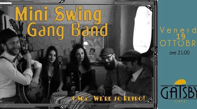 """19 ottobre 2018 """"Mini Swing Gang Band – Swing some Ragtime&Jive!""""al Gatsby Cafè"""