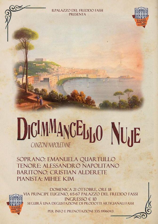 """21 ottobre 2018 """"Dicimmancello Nuje"""" al Palazzo del Freddo Fassi"""