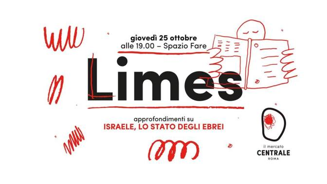25 ottobre 2018 presentazione del nuovo numero di Limes al Mercato Centrale