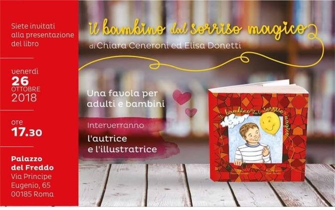 """26 ottobre 2018 – Presentazione del libro """"Il bambino dal sorriso magico"""" al Palazzo del Freddo – Fassi"""