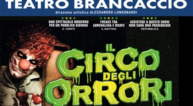 """5 – 21 ottobre 2018 """"Il Circo degli Orrori"""" al Teatro Brancaccio"""