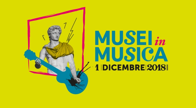 """1 dicembre 2018 """"Musei in Musica"""""""