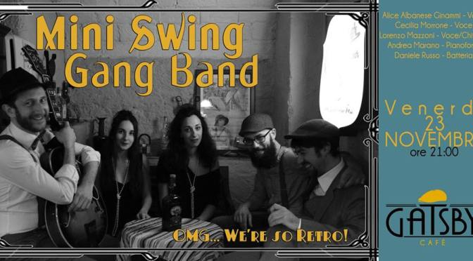 "23 novembre 2018 ""Mini Swing Gang Band – Swing some Ragtime&Jive!"" al Gatsby Cafè"