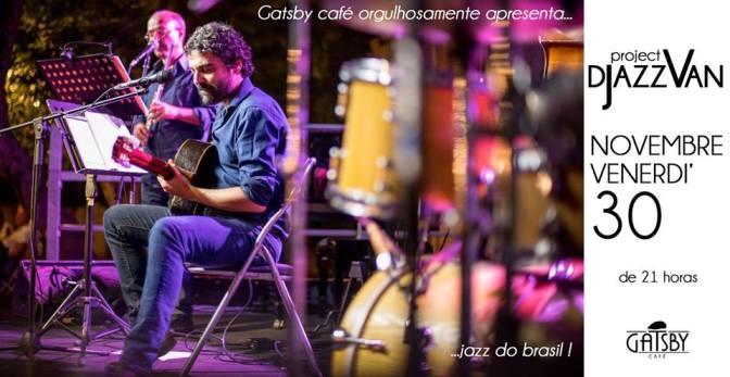 """30 novembre 2018 """"Djazzvan Trio – Jazz do Brasil : Bossa, Choro, MPB"""" al Gatsby Cafè"""