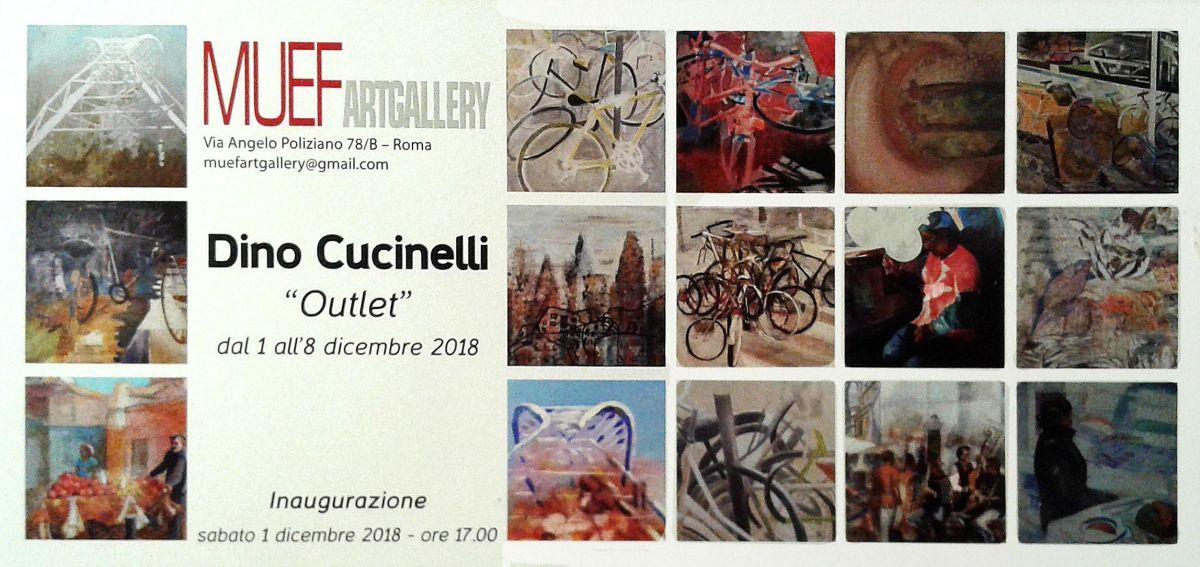 """1 - 8 dicembre 2018 """"Outlet"""" mostra di quadri di Dino Cucinelli alla Galleria d'arte MUEF"""