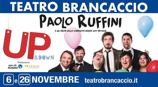"26 novembre 2018 ""UP & Down""al Teatro Brancaccio"
