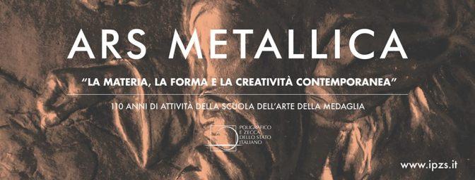 """Dal 5 dicembre 2018 al 5 marzo 2019 """"Ars Metallica"""" presso l'ex Zecca di Stato a via Principe Umberto"""