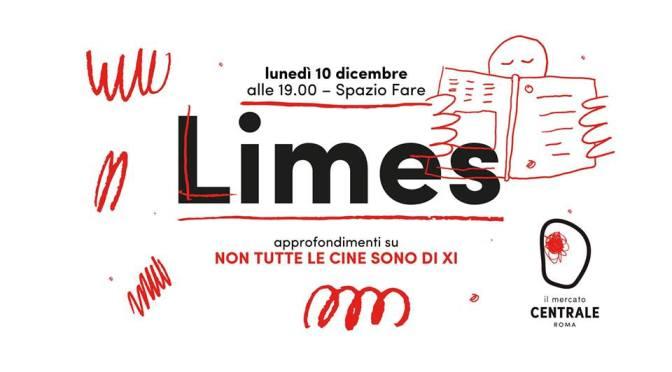 """10 dicembre 2018 Presentazione del nuovo numero di """"Limes – Non tutte le Cine sono di Xi"""" al Mercato Centrale"""