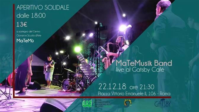 """22 dicembre 2018 """"MaTeMusik Band live"""" al Gatsby Cafè"""